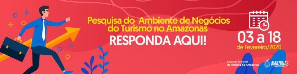 Pesquisa do Ambiente de Negócios do Turismo no Amazonas
